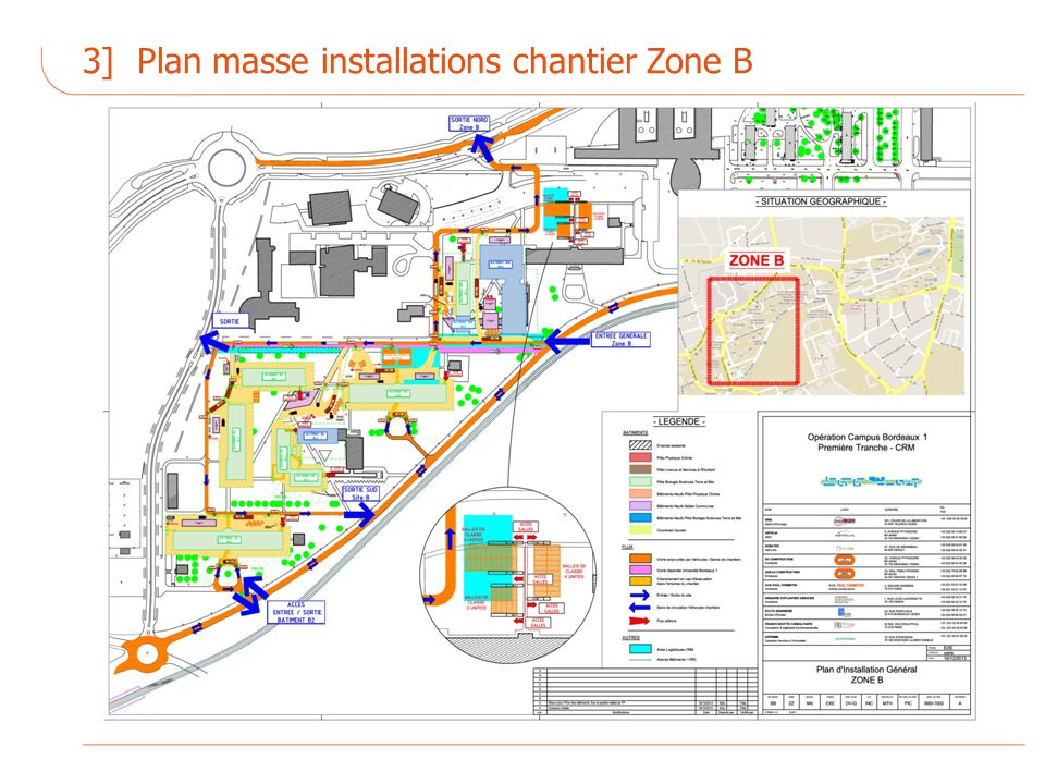 3] Plan masse installations chantier Zone B